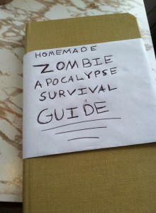 My daughter's Zombie Apocalypse Survival Guide
